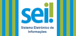 Sistema Eletrônico de Informações - SEI